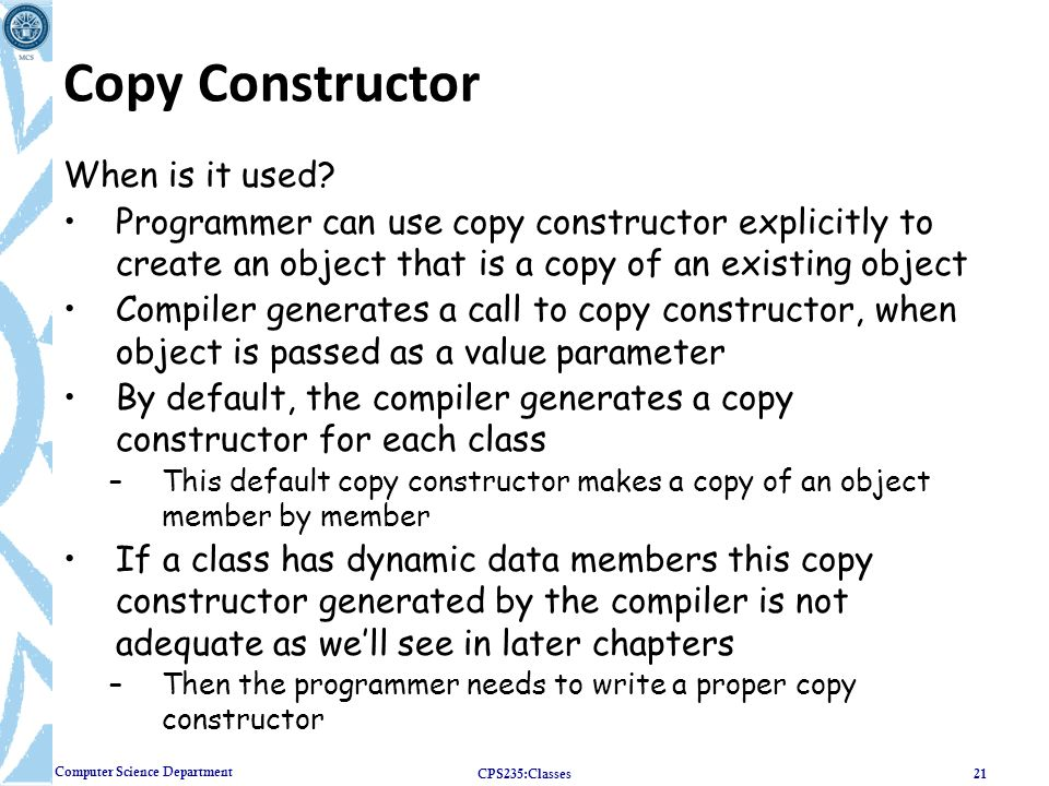 Copy Constructor When is it used
