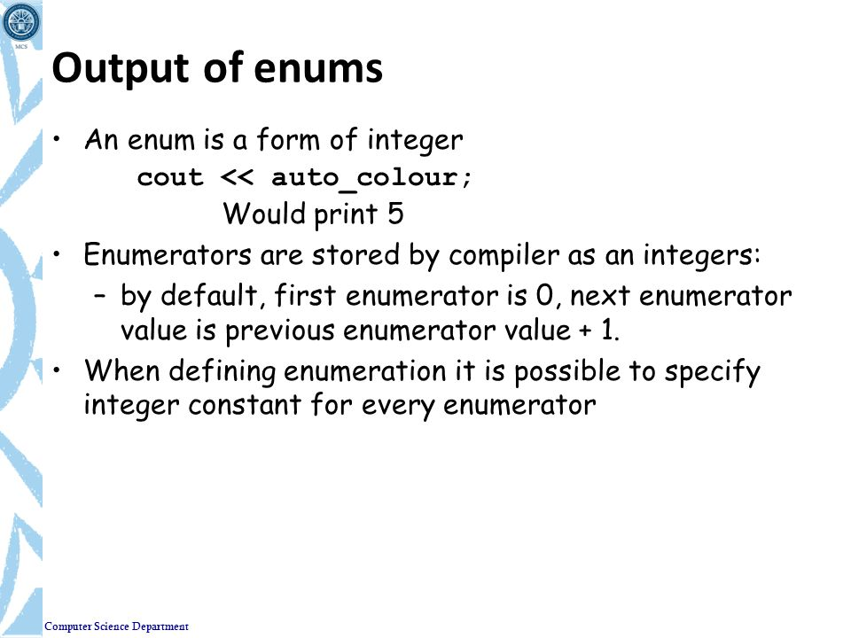 Output of enums An enum is a form of integer