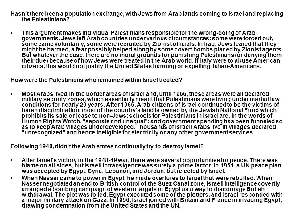 Hasn t there been a population exchange, with Jews from Arab lands coming to Israel and replacing the Palestinians