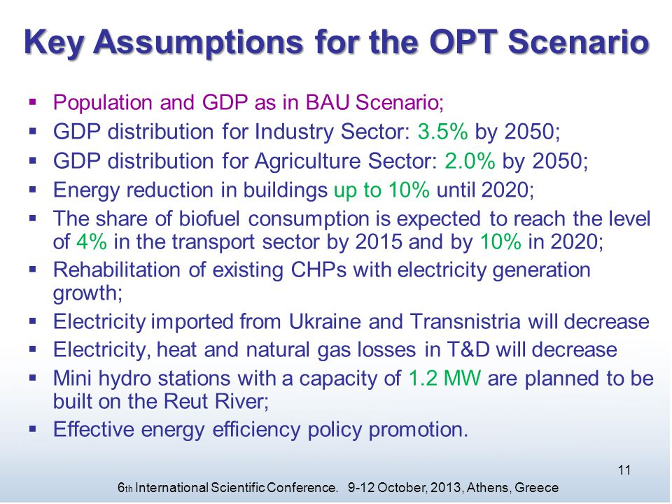 Key Assumptions for the OPT Scenario