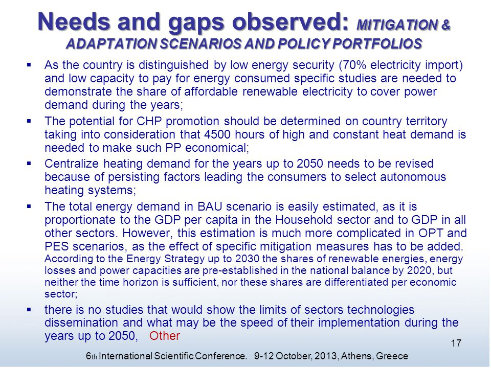 Needs and gaps observed: MITIGATION & ADAPTATION SCENARIOS AND POLICY PORTFOLIOS