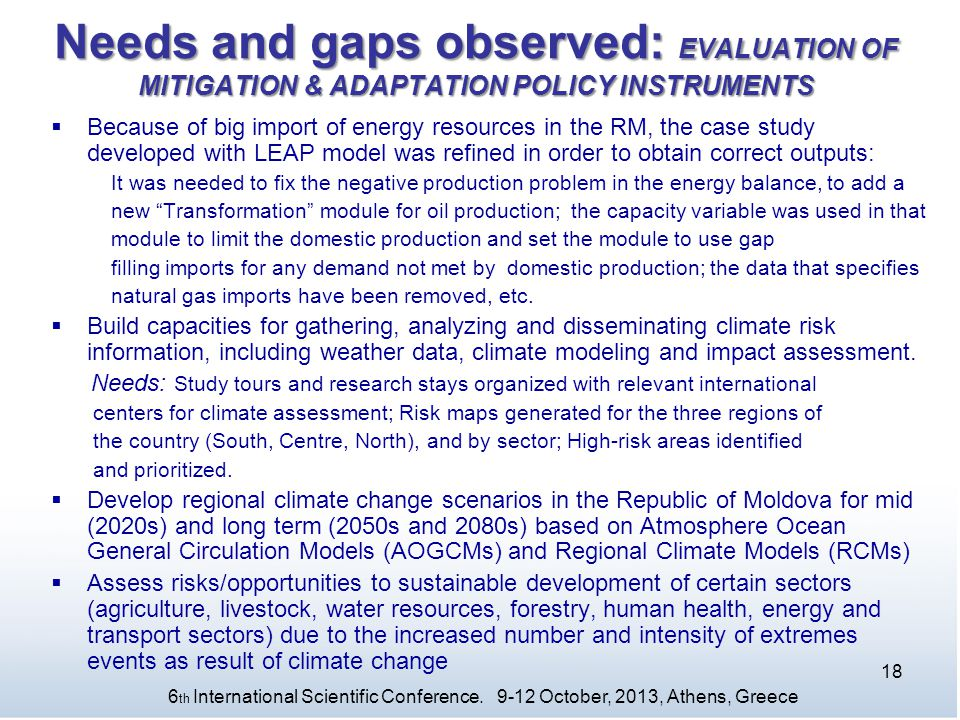 Needs and gaps observed: EVALUATION OF MITIGATION & ADAPTATION POLICY INSTRUMENTS