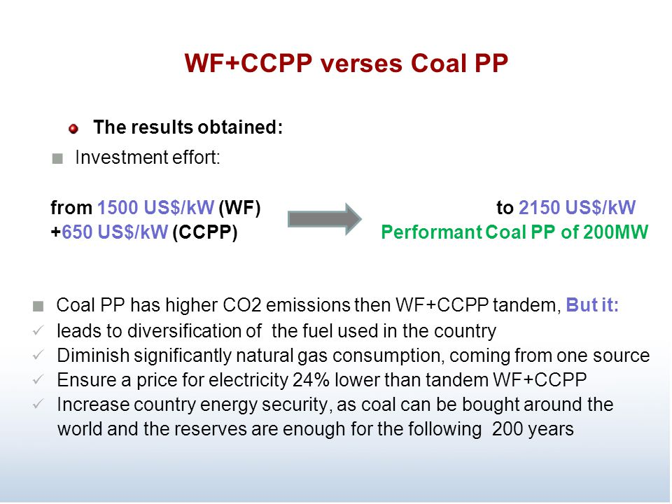 WF+CCPP verses Coal PP ■ Investment effort: