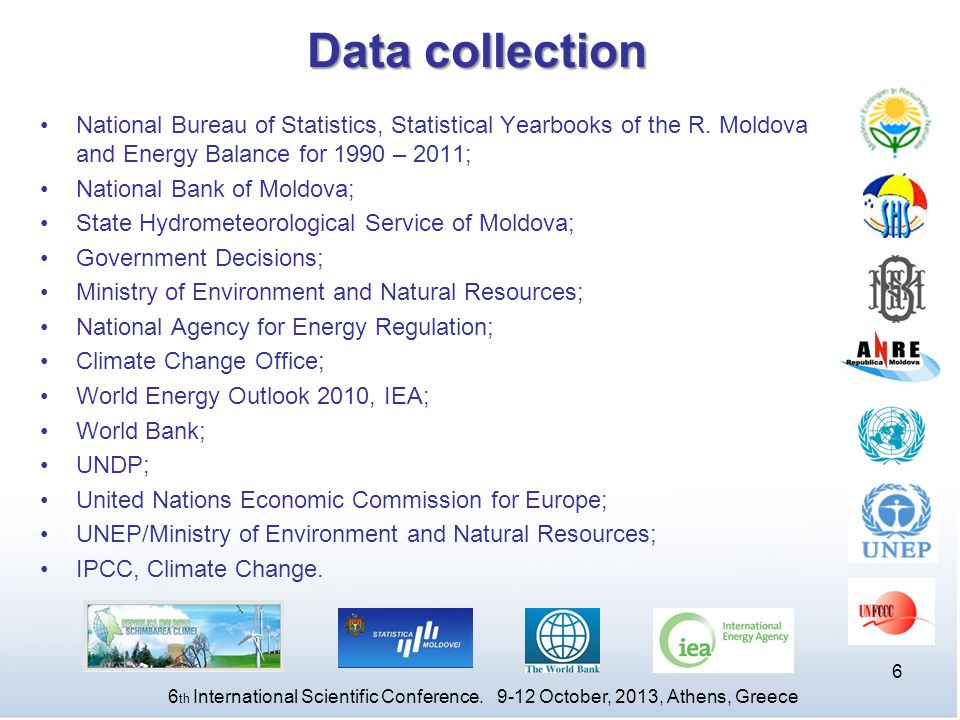 Data collection National Bureau of Statistics, Statistical Yearbooks of the R. Moldova and Energy Balance for 1990 – 2011;