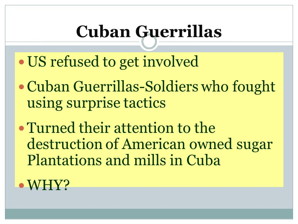 Cuban Guerrillas US refused to get involved