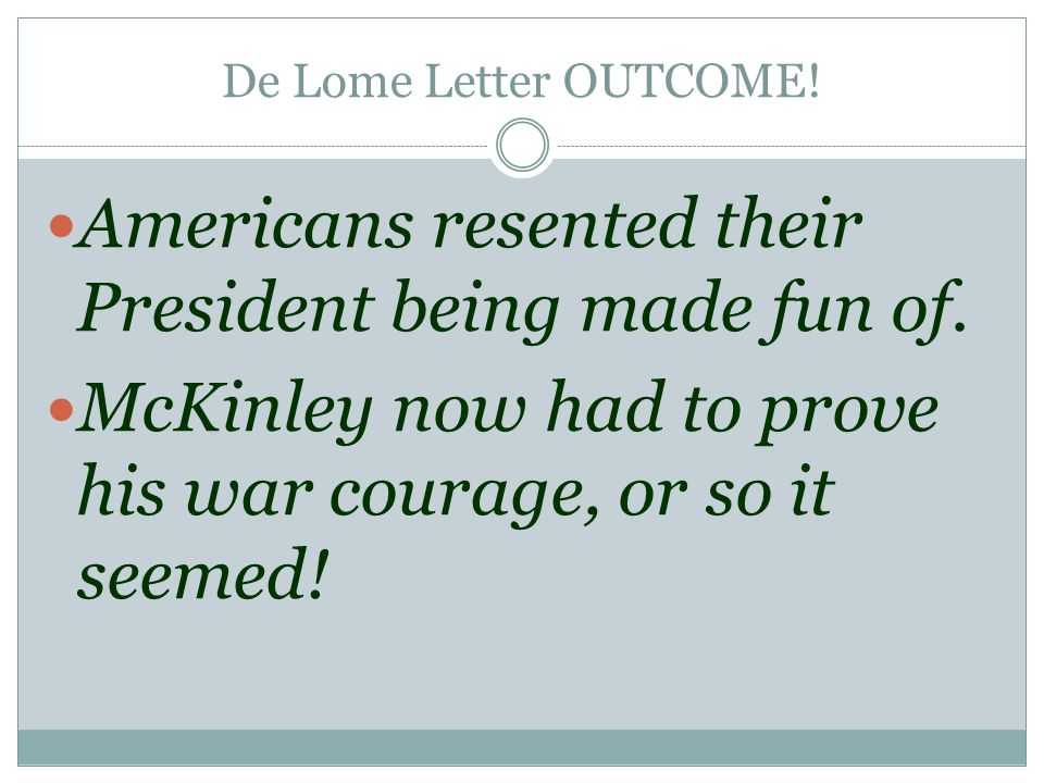 Americans resented their President being made fun of.