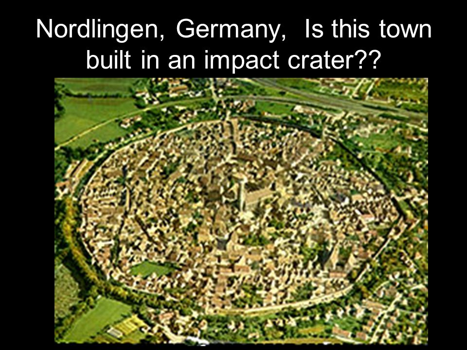 Nordlingen, Germany, Is this town built in an impact crater