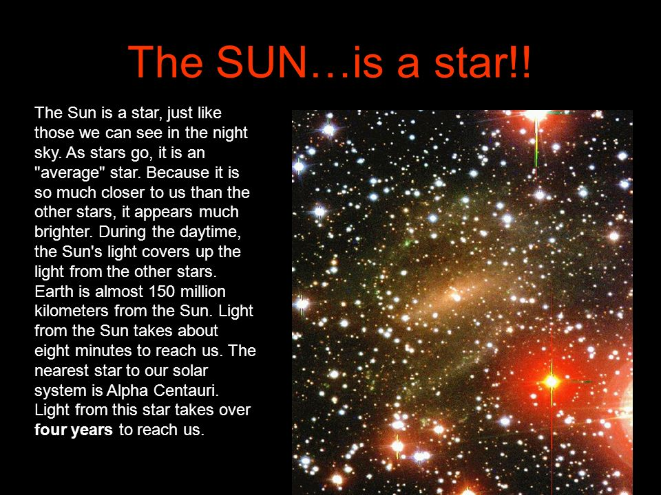The SUN…is a star!!