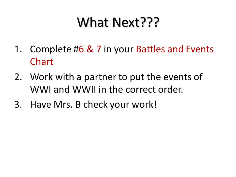 What Next Complete #6 & 7 in your Battles and Events Chart
