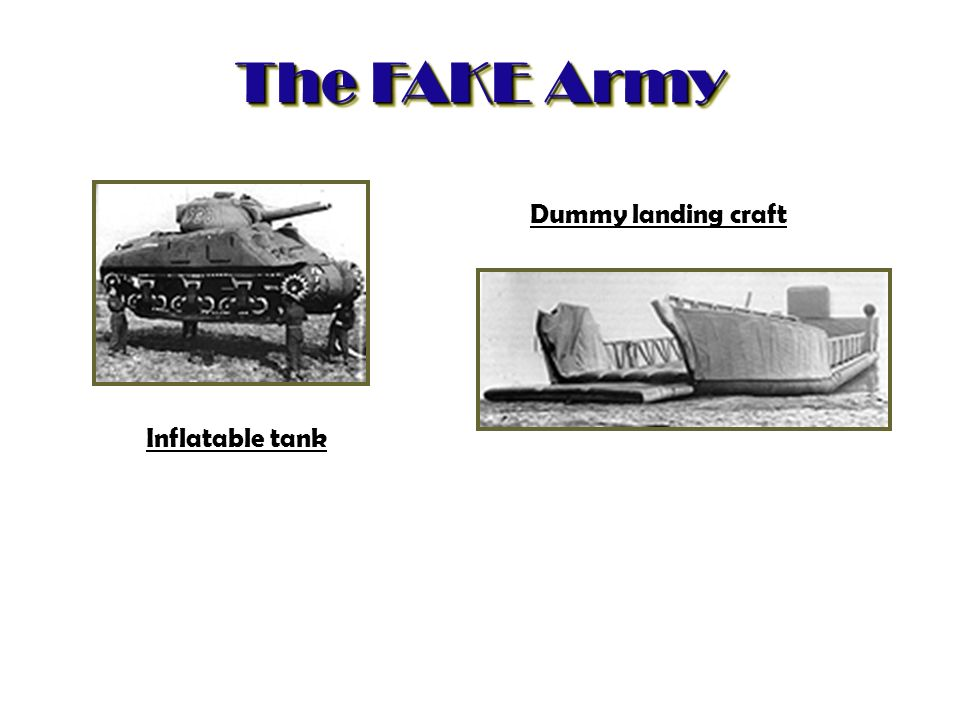 The FAKE Army Dummy landing craft Inflatable tank