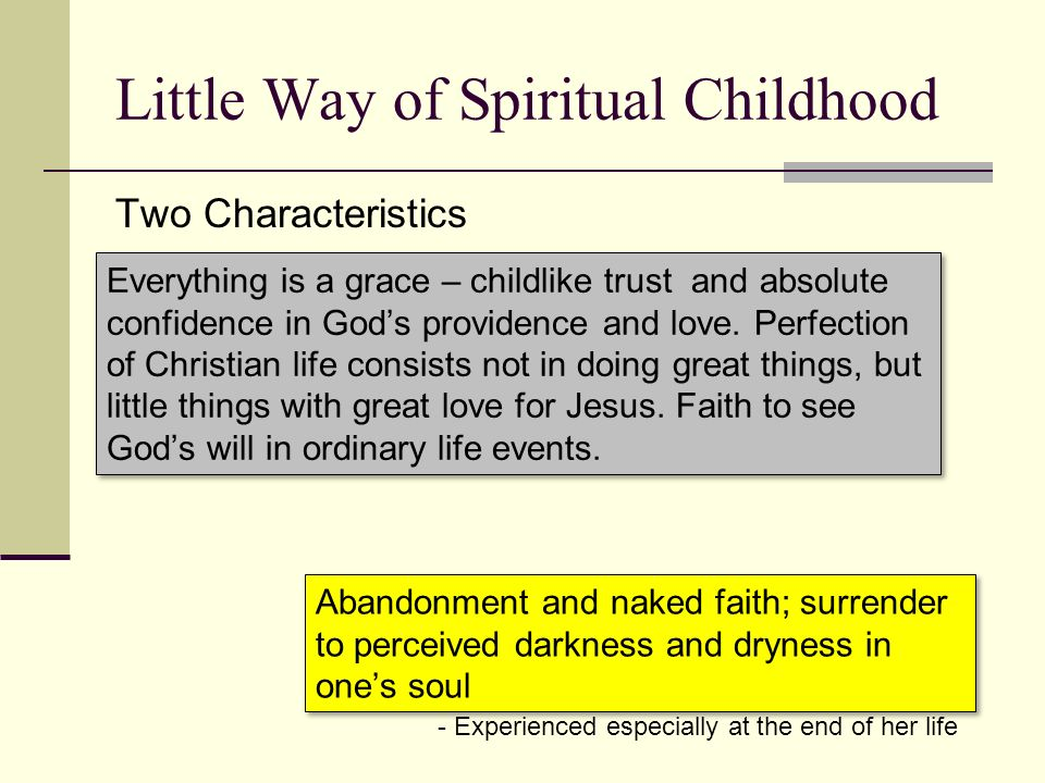 Little Way of Spiritual Childhood