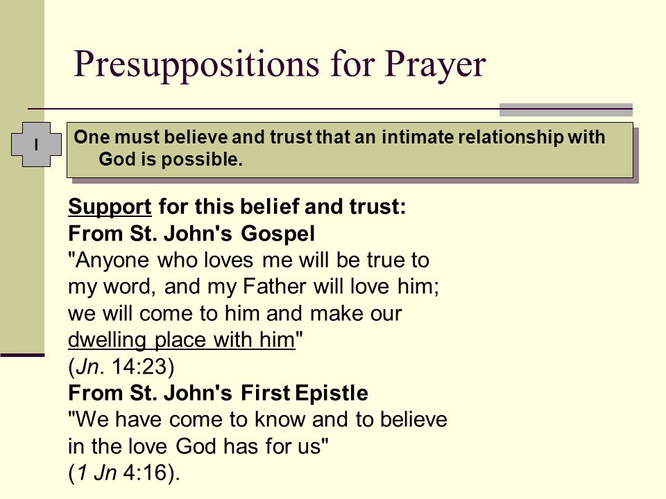 Presuppositions for Prayer