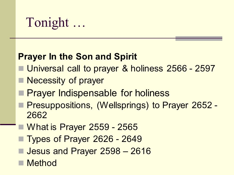 Tonight … Prayer Indispensable for holiness