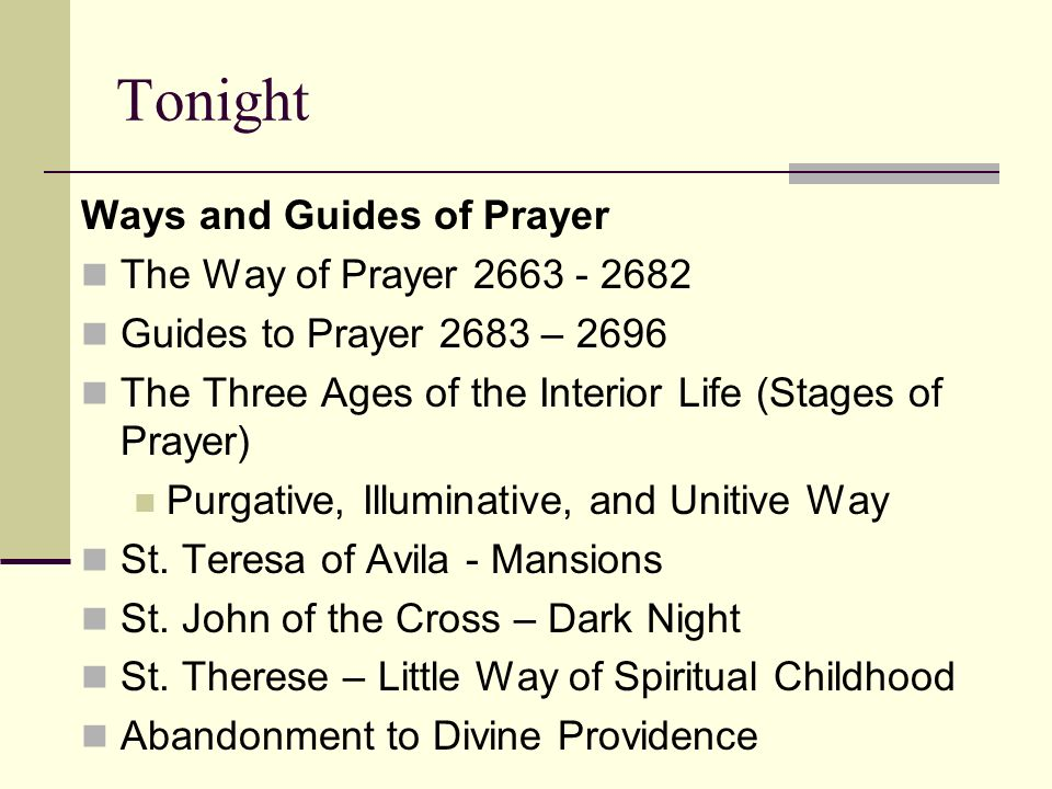 Tonight Ways and Guides of Prayer The Way of Prayer 2663 - 2682