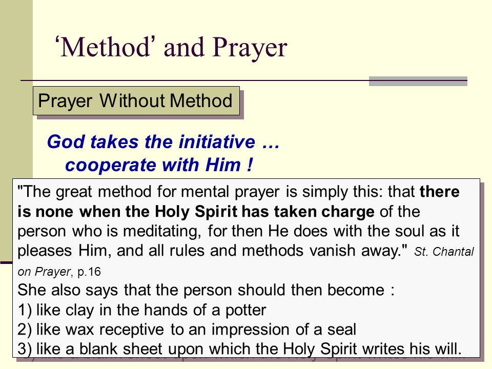 'Method' and Prayer Prayer Without Method