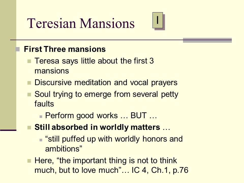 Teresian Mansions I First Three mansions