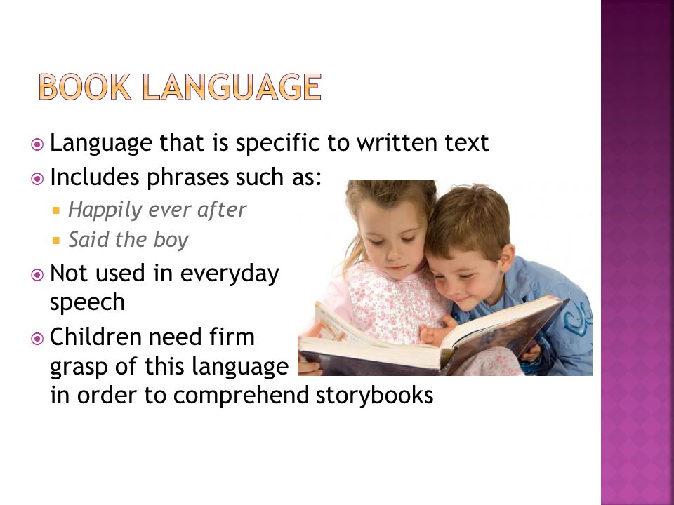 Book language Language that is specific to written text