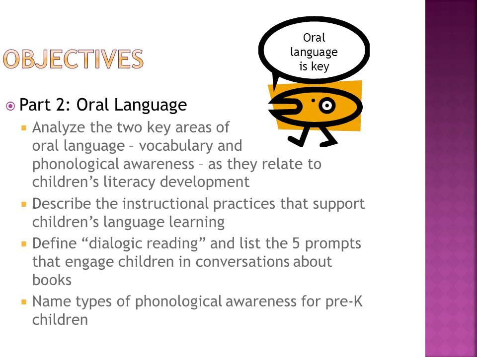 objectives Part 2: Oral Language