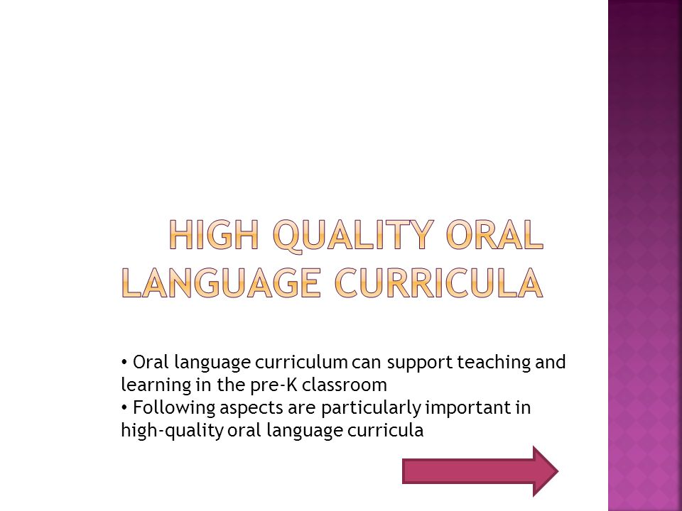 High quality oral language curricula