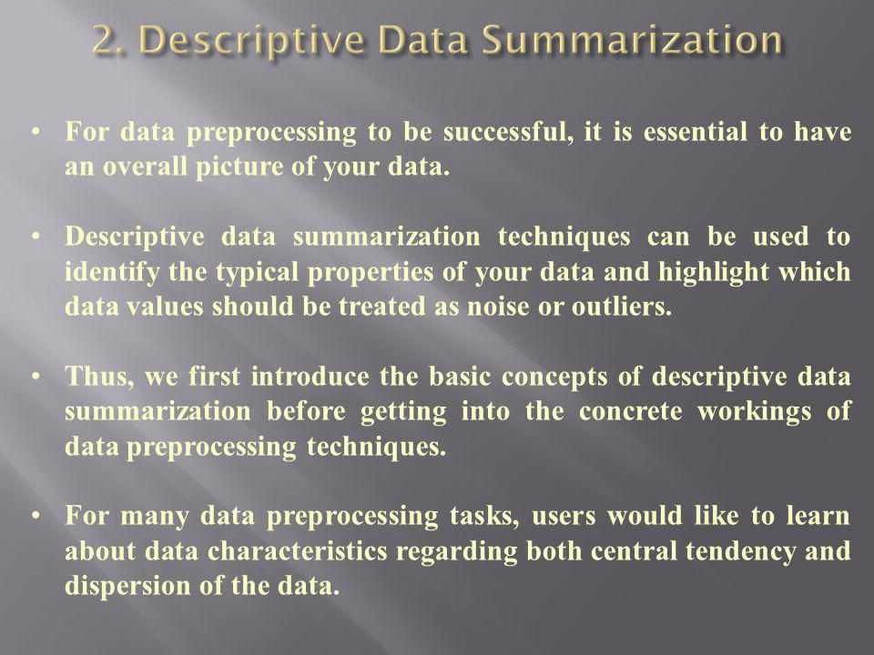 2. Descriptive Data Summarization