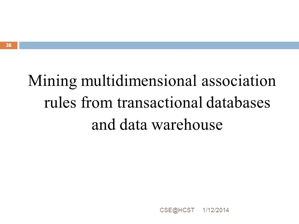 Mining multidimensional association rules from transactional databases and data warehouse