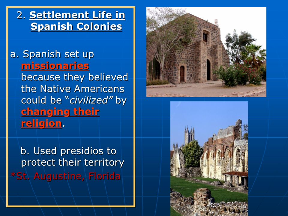 2. Settlement Life in Spanish Colonies