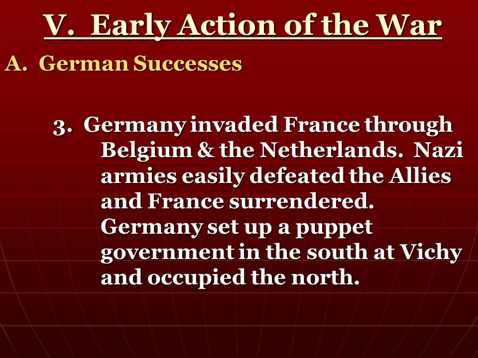 V. Early Action of the War