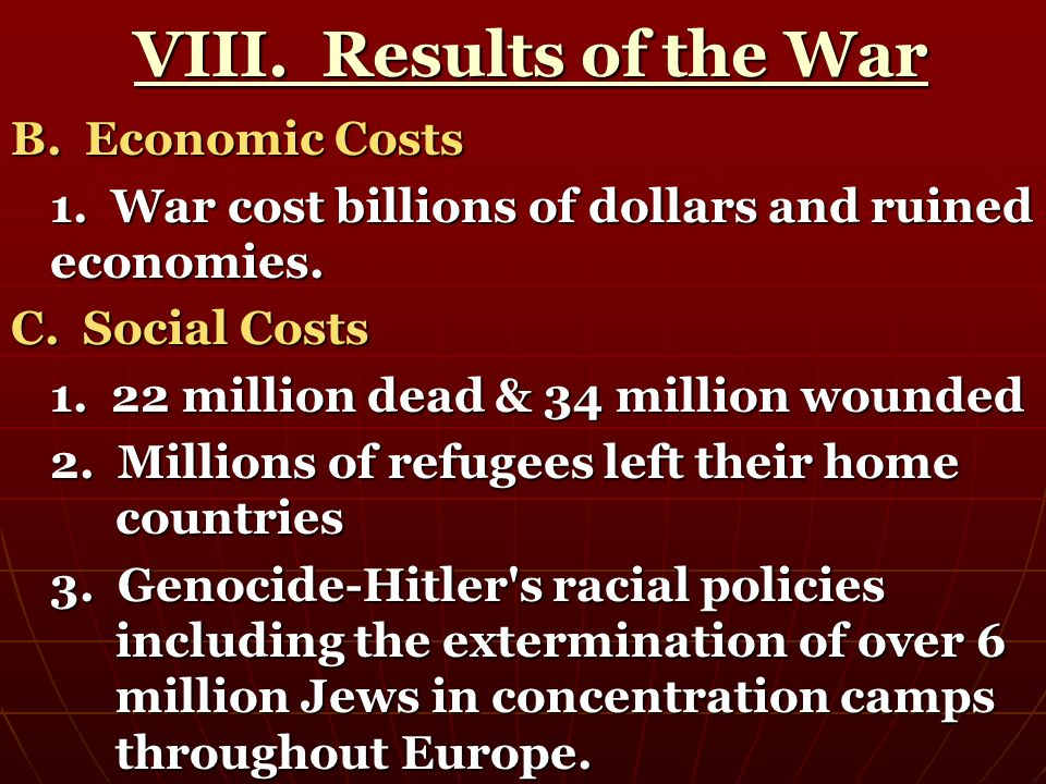 VIII. Results of the War B. Economic Costs