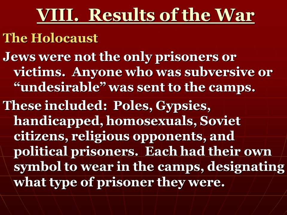 VIII. Results of the War The Holocaust