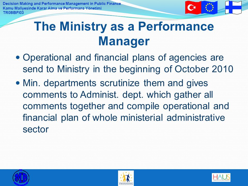The Ministry as a Performance Manager