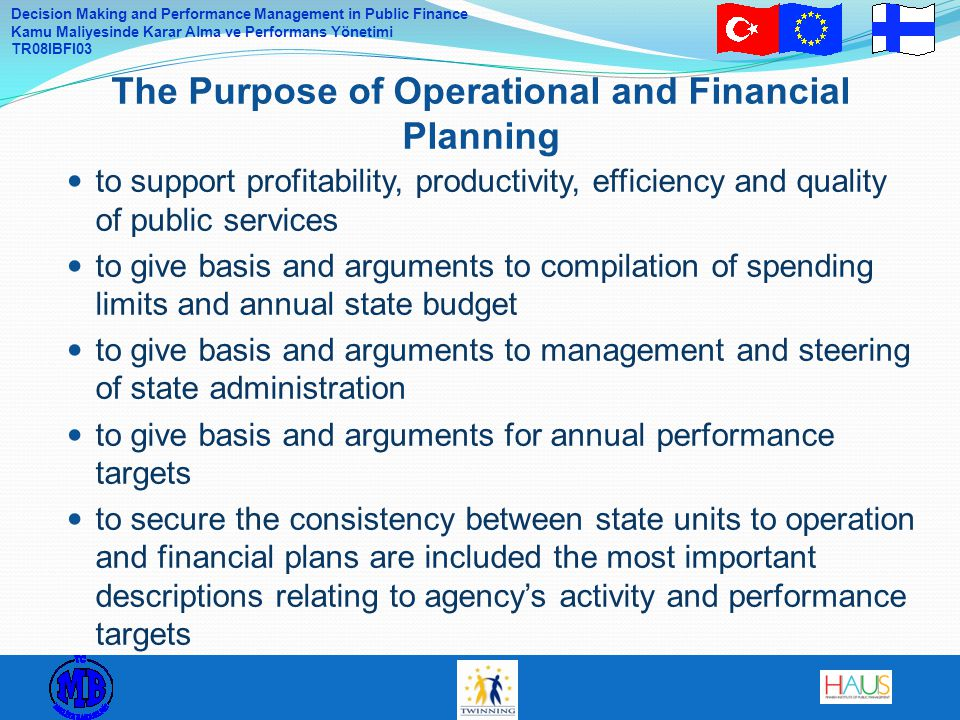The Purpose of Operational and Financial Planning