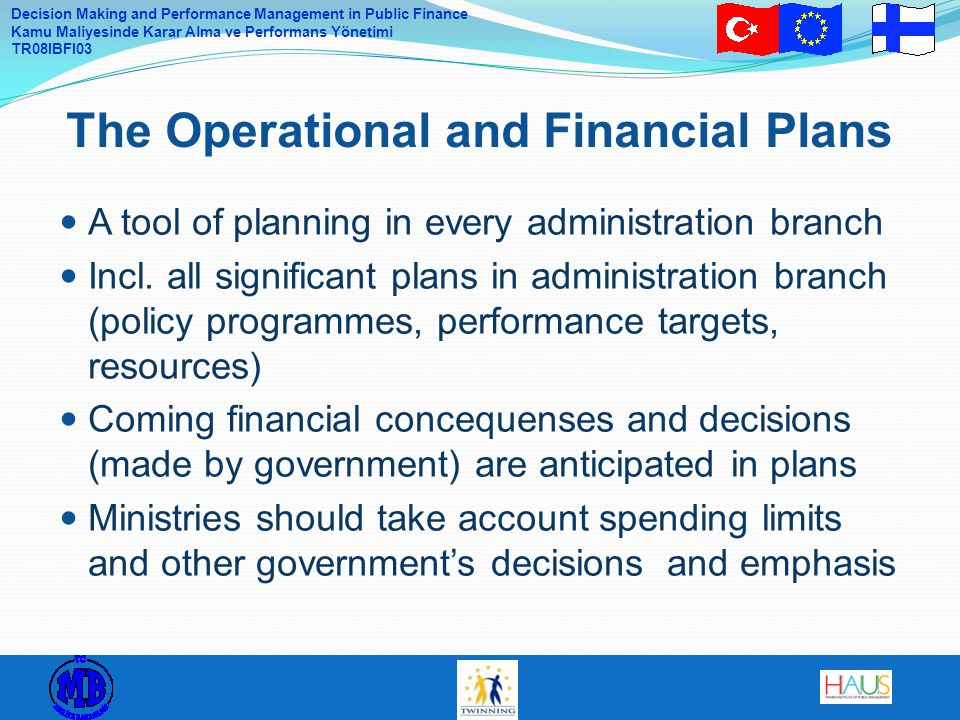 The Operational and Financial Plans