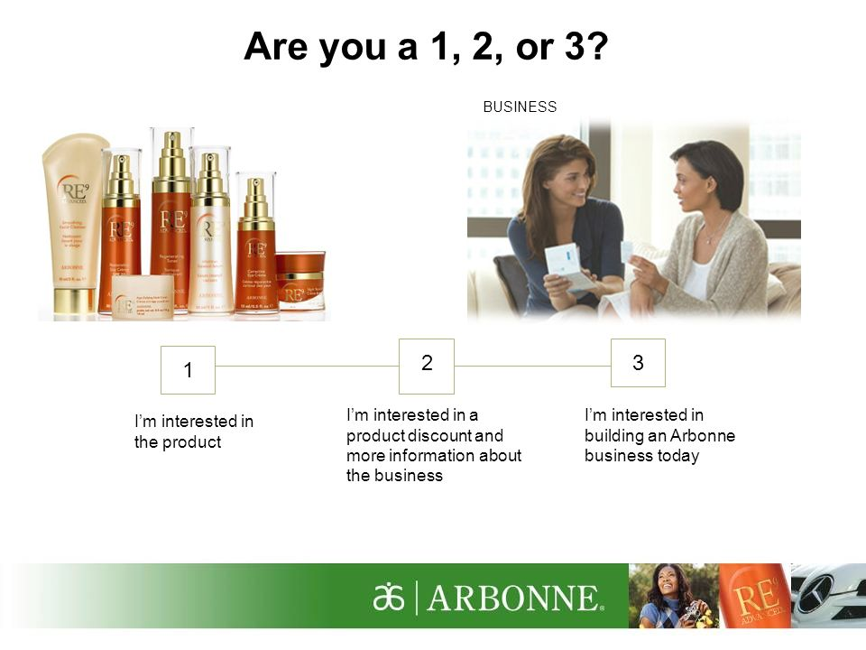 Are you a 1, 2, or I'm interested in the product
