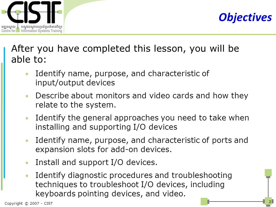 Objectives After you have completed this lesson, you will be able to:
