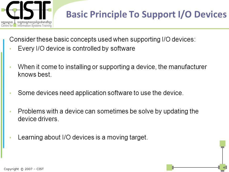 Basic Principle To Support I/O Devices