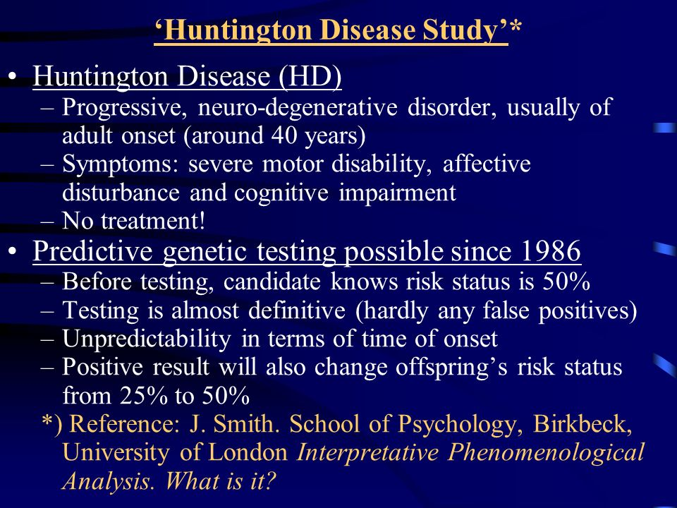'Huntington Disease Study'*