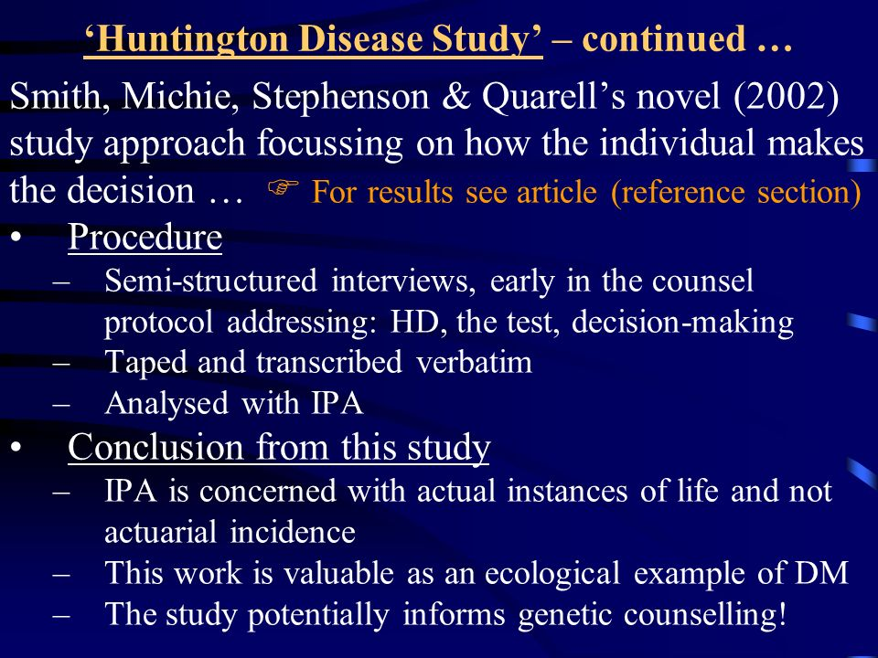 'Huntington Disease Study' – continued …