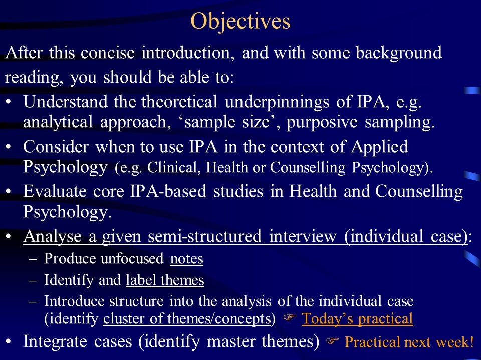 Objectives After this concise introduction, and with some background