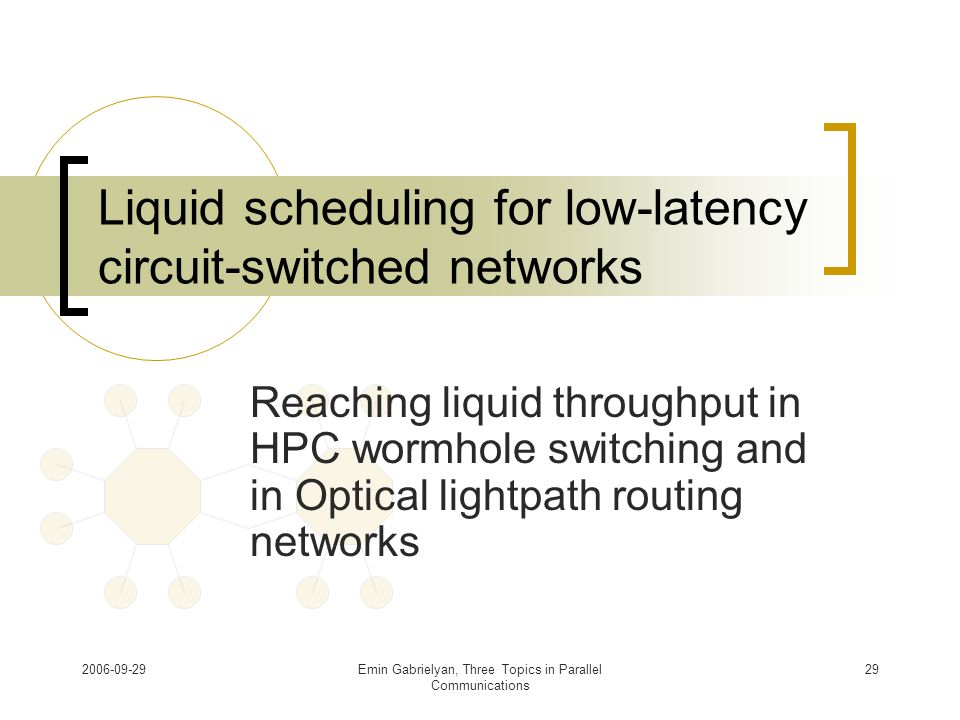 Liquid scheduling for low-latency circuit-switched networks