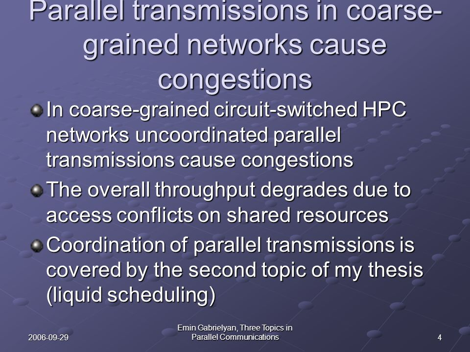 Parallel transmissions in coarse-grained networks cause congestions