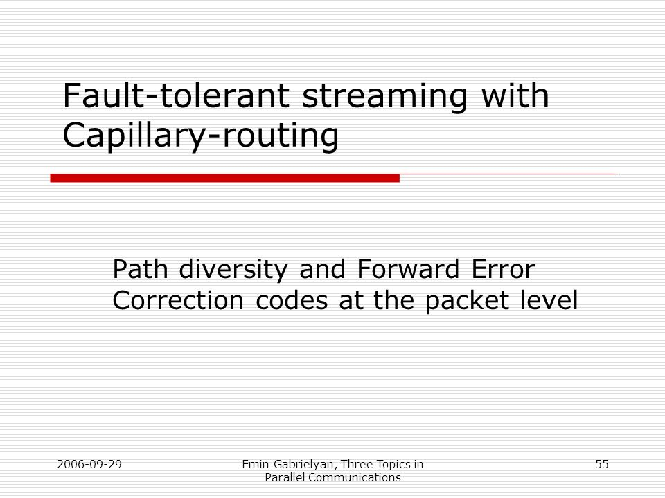 Fault-tolerant streaming with Capillary-routing