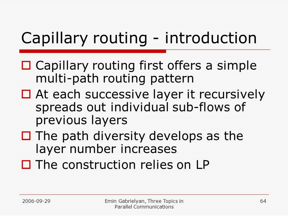 Capillary routing - introduction