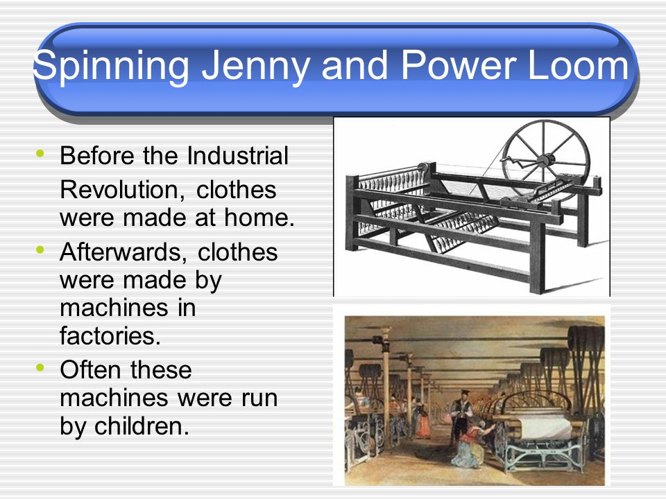 Spinning Jenny and Power Loom
