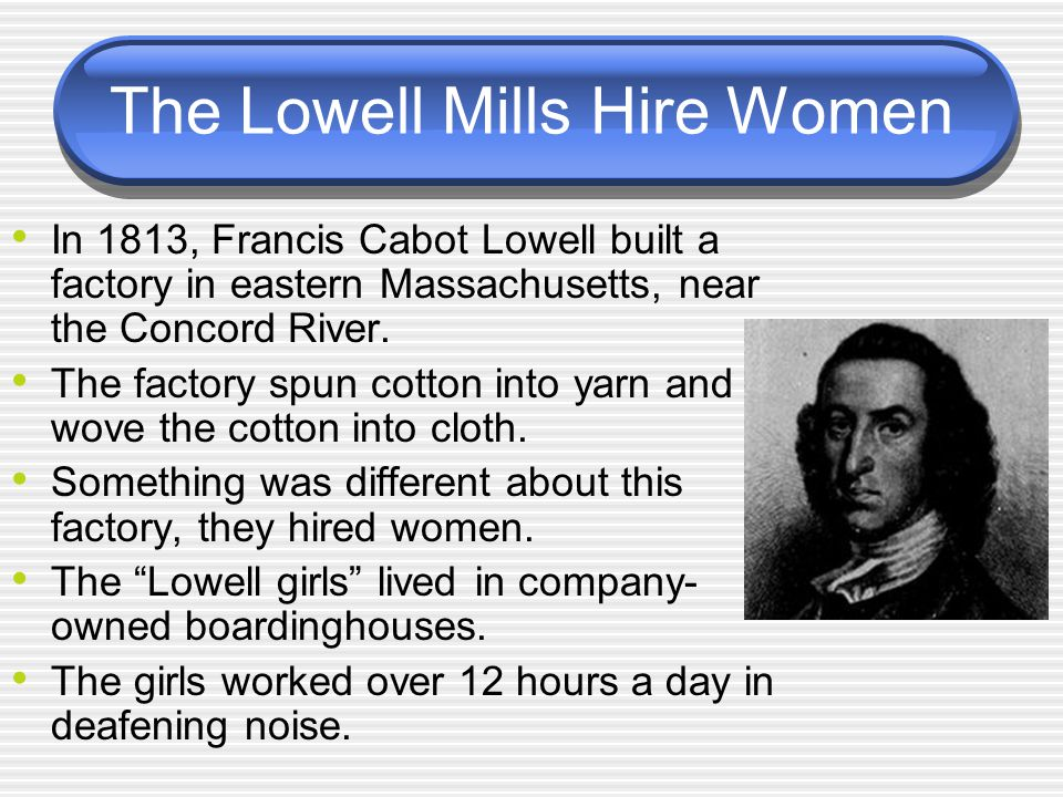 The Lowell Mills Hire Women