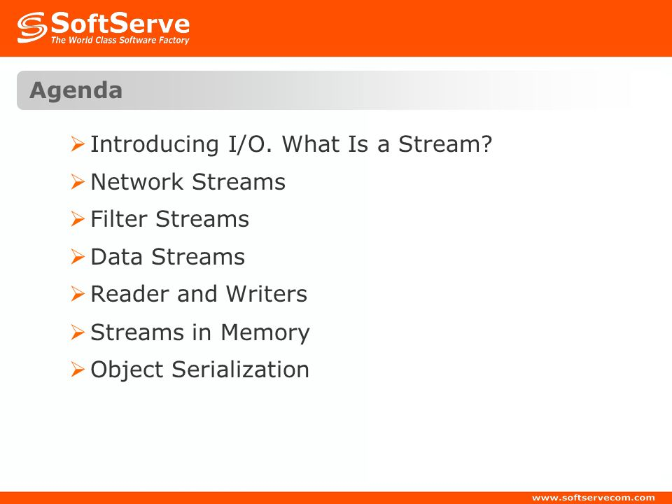 Agenda Introducing I/O. What Is a Stream Network Streams. Filter Streams. Data Streams. Reader and Writers.
