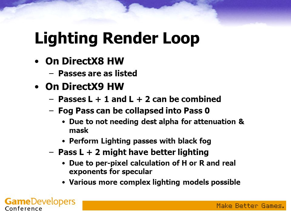 Lighting Render Loop On DirectX8 HW On DirectX9 HW