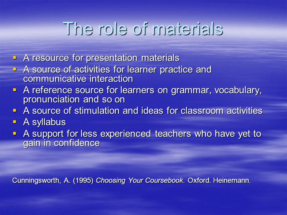 The role of materials A resource for presentation materials