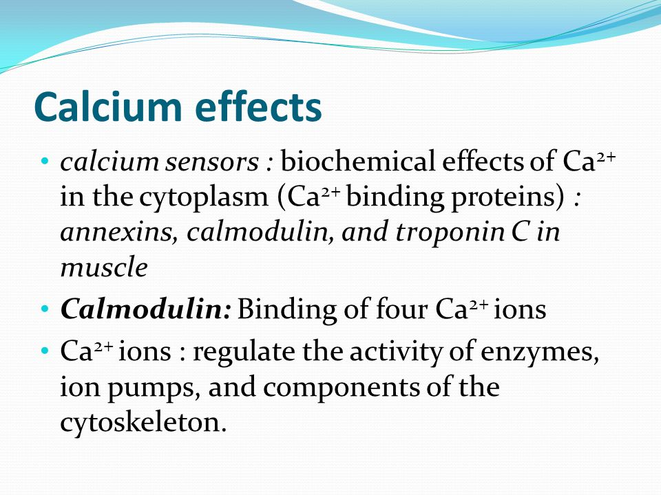 Calcium effects