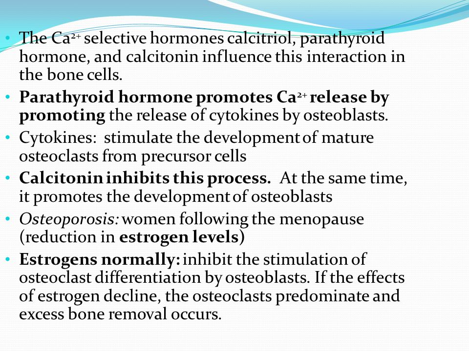 The Ca2+ selective hormones calcitriol, parathyroid hormone, and calcitonin influence this interaction in the bone cells.