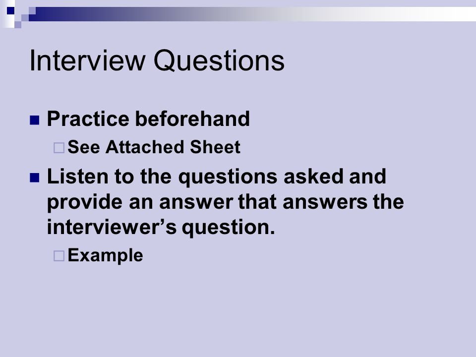 Interview Questions Practice beforehand